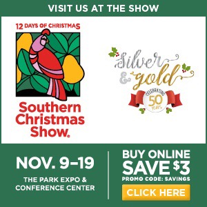 southern christmas show in charlotte north carolina again i will be in the same booth as last year 107 in the tent area at the front of liberty